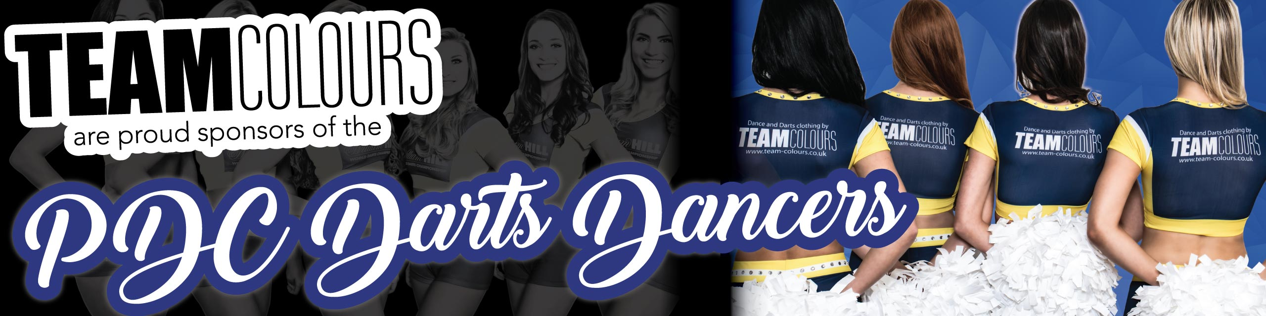 We're proud sponsors of the PDC Darts Dancers