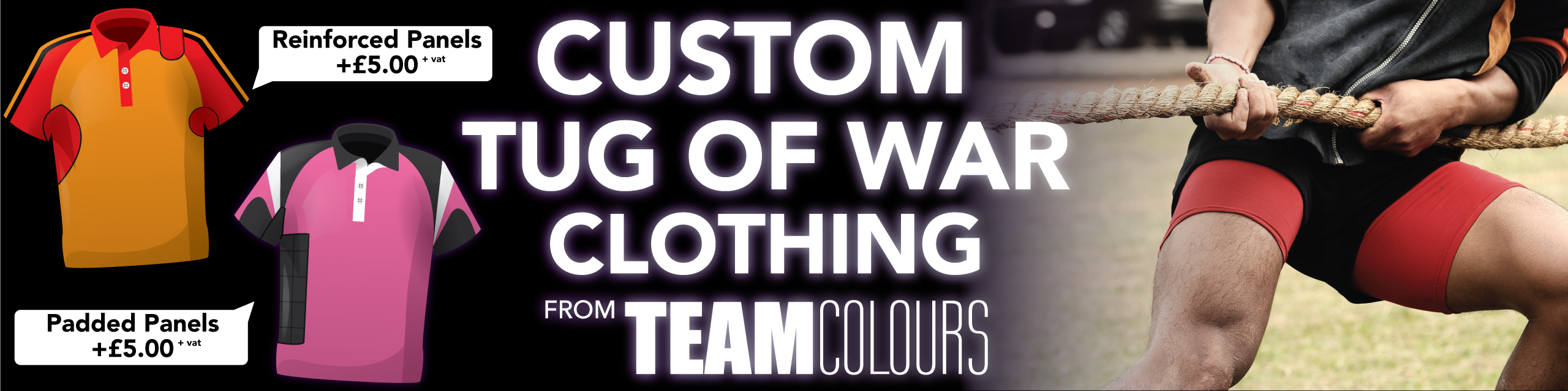 Design you own tug of war clothing at Team Colours