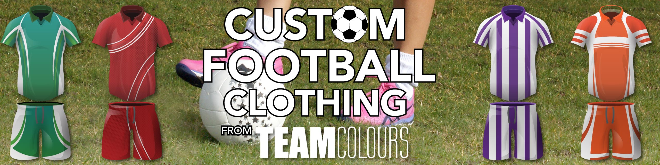 Design you own football kits at Team Colours